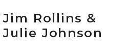 Jim Rollins & Julie Johnson
